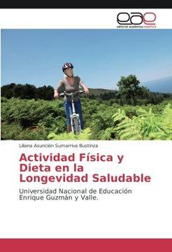 portada Actividad Física y Dieta en la Longevidad Saludable: Universidad Nacional de Educación Enrique Guzmán y Valle