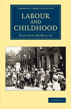 portada Labour and Childhood (Cambridge Library Collection - Education) (libro en Inglés)