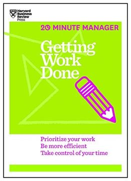 portada Getting Work Done (Hbr 20-Minute Manager Series) (libro en Inglés)