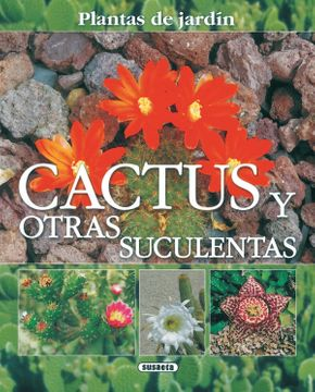 portada Cactus y Otras Suculentas(Plantas de Jardin) (Plantas de Jardín)