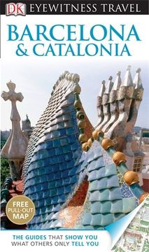 portada DK Eyewitness Travel Guide: Barcelona & Catalonia