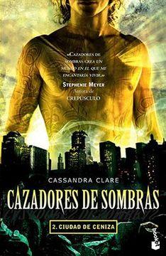 portada Cazadores de Sombras 2: Ciudad de Ceniza