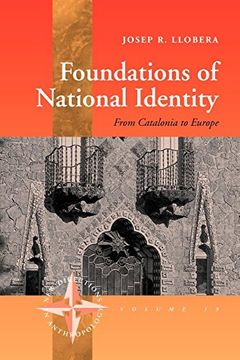 portada Foundations of National Identity: From Catalonia to Europe (New Directions in Anthropology) (libro en Inglés)