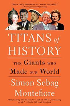 portada Titans of History: The Giants who Made our World (libro en Inglés)