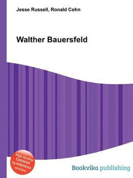 portada Walther Bauersfeld (libro en Inglés)