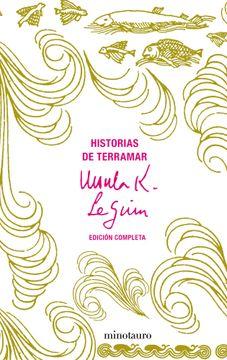 portada Historias de Terramar. Edición Completa (Biblioteca Ursula k. Le Guin)