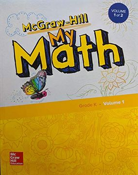 portada Mcgraw-Hill my Math, Grade k, Student Edition, Volume 1, 9780079057679, 0079057675