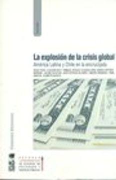 portada Explosion de la Crisis Global, la
