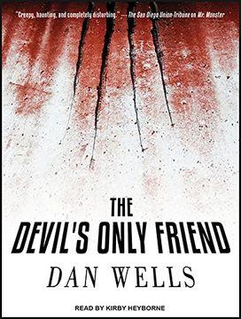 portada The Devil's Only Friend (John Cleaver) (libro en Inglés)