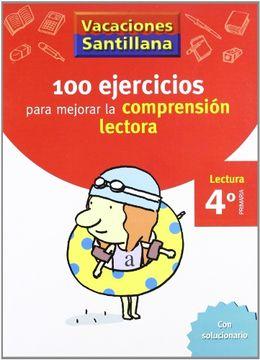 portada Vacaciónes Santillana 100 Ejercicio Para Mejorar la Compresion Lectora 4 Lectura Primaría - 9788429409024