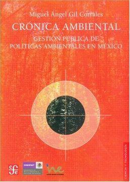 portada Crónica Ambiental. Gestión Pública de Políticas Ambientales en México