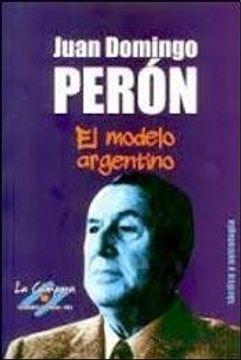 portada Juan Domingo Peron el Modelo Argenti