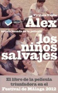 portada Àlex: Novela basada en la película Los niños salvajes (Plataforma Editorial)