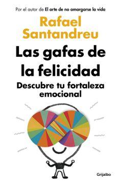 portada Las Gafas de la Felicidad: Descubre tu Fortaleza Emocional