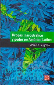 portada Drogas, Narcotrafico y Poder en America Latina