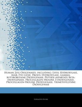 portada articles on human 2og oxygenases, including: lysyl hydroxylase, alkb, fto gene, prolyl hydroxylase, gamma-butyrobetaine dioxygenase, peptide-aspartate