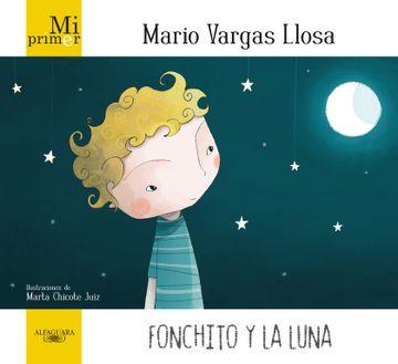 portada Mi Primer Mario Vargas Llosa. Fonchito y la Luna