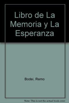 portada Libro de La Memoria y La Esperanza (Spanish Edition) by Bodei, Remo