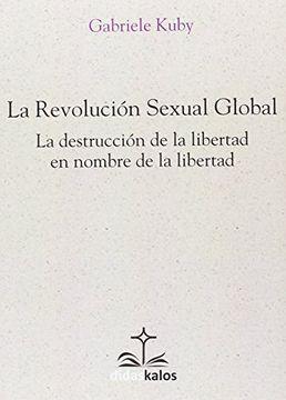 portada La Revolución Sexual Global