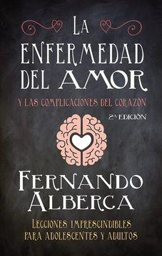 portada La Enfermedad del Amor: Y las Complicaciones del Corazón