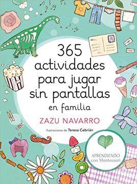 portada 365 Actividades Para Jugar sin Pantallas en Familia