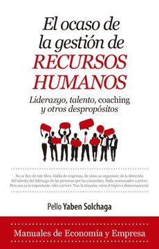 portada Ocaso de la Gestión de Recursos Humanos, el (Economía y Empresa)