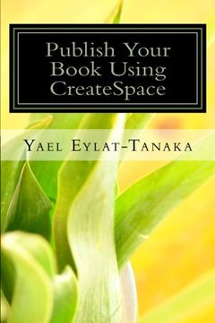 portada Publish Your Book Using CreateSpace: If You Absolutely MUST Do It Yourself! (If You MUST Do It Yourself) (Volume 1)