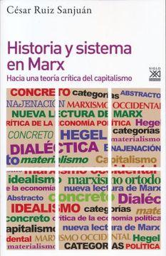 portada Historia y Sistema en Marx