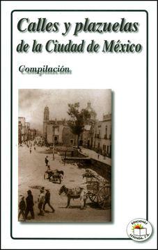 portada Calles y Plazuelas de la Ciudad de Mexico