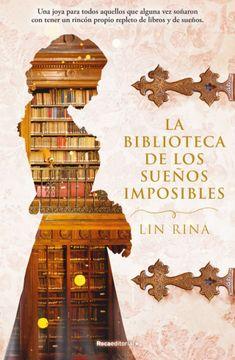 portada La Biblioteca de los Sueños Imposibles