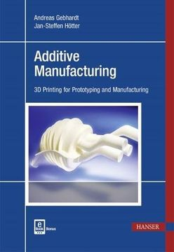 portada Additive Manufacturing: 3D Printing for Prototyping and Manufacturing