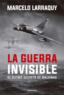portada La Guerra Invisible - el Último Secreto de Malvinas