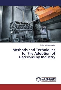 portada Methods and Techniques for the Adoption of Decisions by Industry