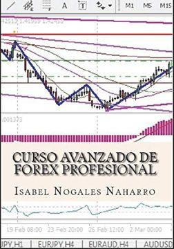 Descargar libro cursos avanzado de forex profesional isabel nogales naharro