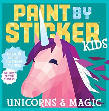 portada Paint by Sticker Kids: Unicorns & Magic (libro en Inglés)