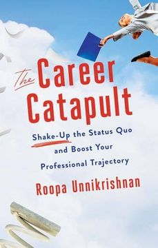 portada The Career Catapult: Shake-up the Status Quo and Boost Your Professional Trajectory
