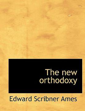 portada the new orthodoxy