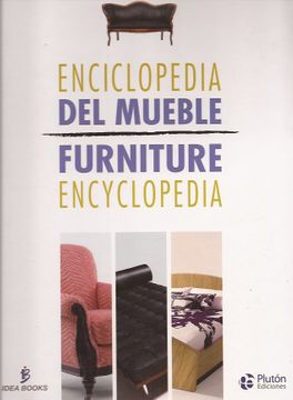 ENCICLOPEDIA DEL MUEBLE / FURNITURE ENCY