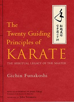 portada The Twenty Guiding Principles of Karate: The Spiritual Legacy of the Master (libro en Inglés)