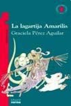 portada lagartija amarilis la t.roja
