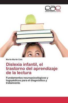 portada Dislexia Infantil, el Trastorno del Aprendizaje de la Lectura