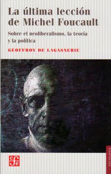 portada La Última Lección de Michel Foucault