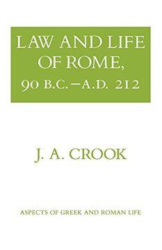 portada Law and Life of Rome, 90 B. C. Ða. D. 212 (Aspects of Greek and Roman Life) (libro en Inglés)