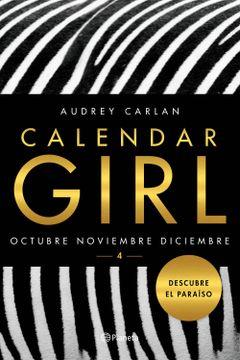 portada Calendar Girl 4: Octubre. Noviembre. Diciembre (Planeta Internacional)