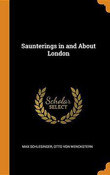 portada Saunterings in and About London (libro en inglés)