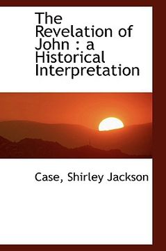 portada the revelation of john: a historical interpretation