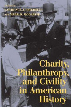 portada Charity, Philanthropy, and Civility in American History (libro en Inglés)