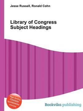 portada Library of Congress Subject Headings (libro en Inglés)