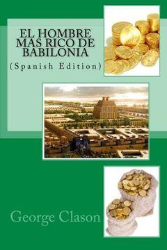 portada El hombre mas rico de Babilonia (Spanish Edition)