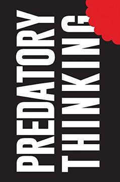 portada Predatory Thinking (libro en Inglés)